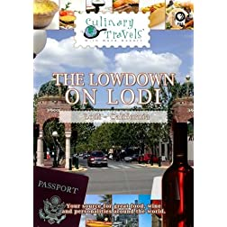 Culinary Travels The Lowdown on Lodi Lodi-Phillips Winery/Bed and Breakfast/Lodi Wine Visitors Center