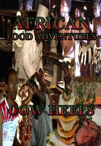 African Food Adventures Cow Heels