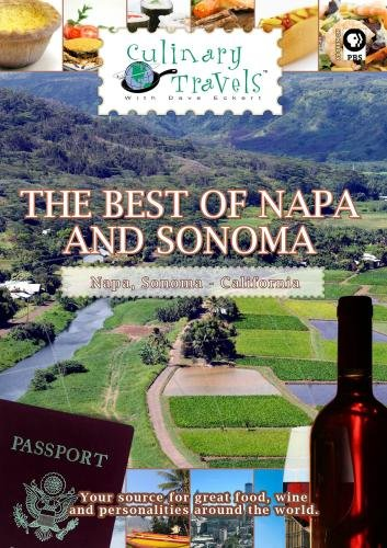 Culinary Travels The Best of Napa and Sonoma
