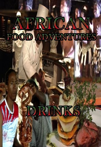 African Food Adventures Drinks