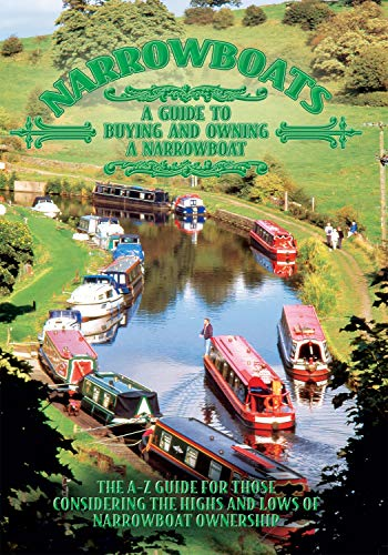 Narrowboats A Guide to Buying and Owning