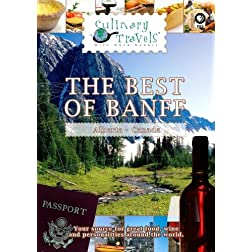 Culinary Travels The Best of Banff