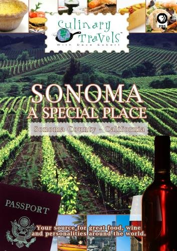 Culinary Travels Sonoma A Special Place