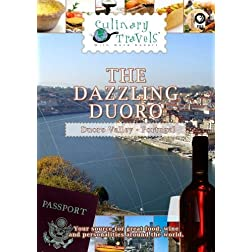 Culinary Travels The Dazzling Duoro