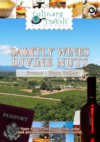 Culinary Travels Saintly wines-Divine nuts Napa Valley