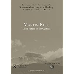 Martin Rees: Life's Future in the Cosmos