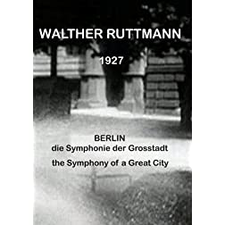 Berlin: Symphony of a Great City