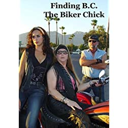 Finding B.C. The Biker Chick