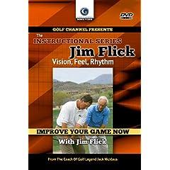 Jim Flick: Vision, Feel, Rhythm