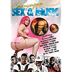 Champagne Sex & Music