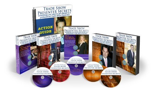 The Trade Show Presenter Secrets System