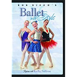 Bob Rizzo: Ballet Dance with Style