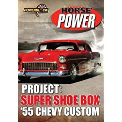 Project: Super Shoe Box