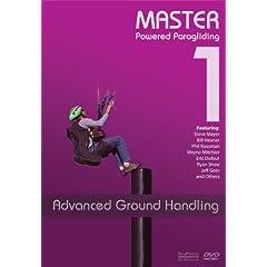 Master Powered Paragliding 1: Advanced Ground Handling