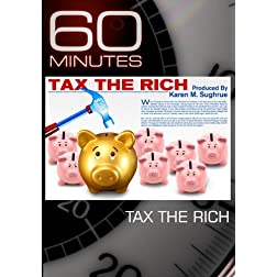 60 Minutes - Tax the Rich (October 31, 2010)