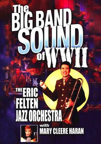 The Big Band Sounds of WWII