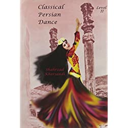 Classical Persian Dance: Level 2