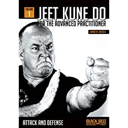 Jeet Kune Do for Advanced Practitioner 1: Attack and Defense