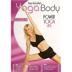 Yoga Body: Power Yoga with Stacy McCarthy