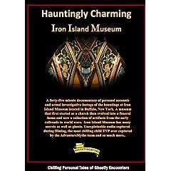 Hauntingly Charming Iron Island Museum