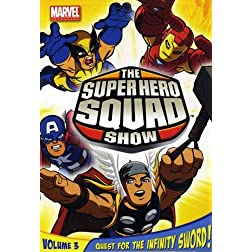 The Super Hero Squad Show: Quest For The Infinity Sword Volume Three