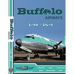 Buffalo Airways Curtiss C-46 & Douglas DC-4