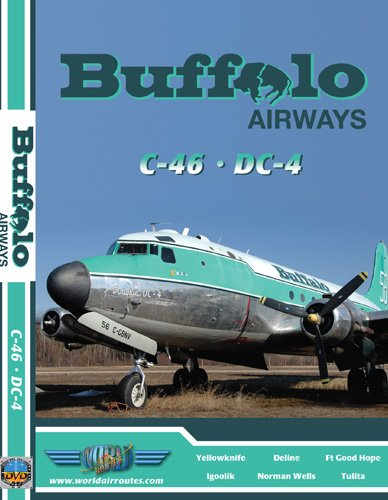 Buffalo Airways Curtiss C-46 & Douglas DC-4