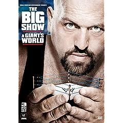 WWE The Big Show: A Giants World