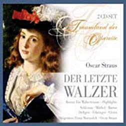 Der Letzte Walzer & Ein Walzertraum
