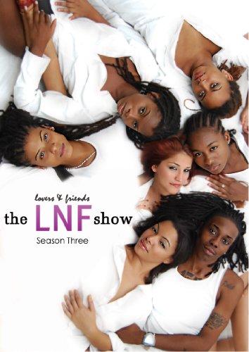 The Lovers & Friends Show: Season Three