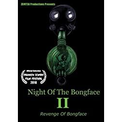 Night of The Bongface 2: Revenge Of Bongface (Two Disc Set)