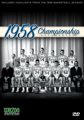 University of Kentucky:1958 Championship Documentary