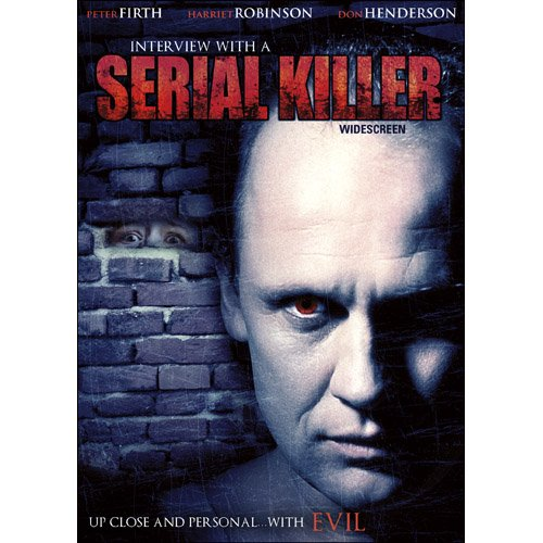 Interview with a Serial Killer