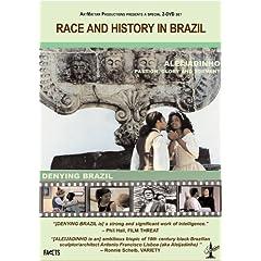 Race & History in Brazil: Denying Brazil / Passion