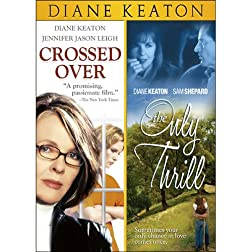 Crossed Over / The Only Thrill