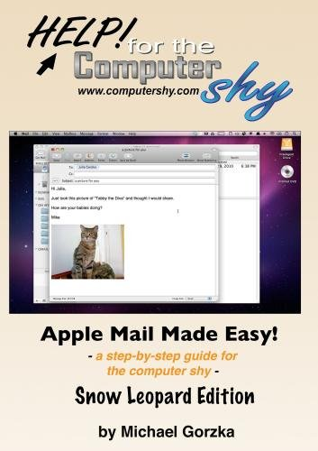 Apple Mail Made Easy: a step-by-step guide for the computer shy