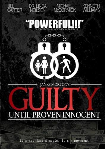 G.U.P.I. (Guilty Until Proven Innocent)