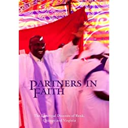 Partners in Faith: The Episcopal Dioceses of Renk, Chicago and Virginia