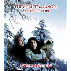 The Christmas Angel; A story of Hope