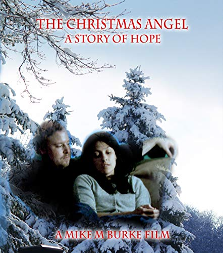 The Christmas Angel; A story of Hope
