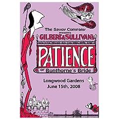 "The Savoy Company Presents Gilbert & Sullivan's ""Patience"""