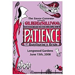 "The Savoy Company Presents Gilbert & Sullivan's ""Patience"""