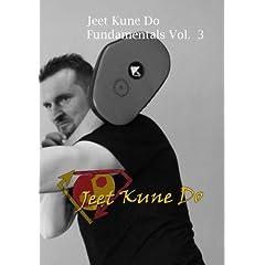 Jeet Kune Do Fundamentals Volume 3