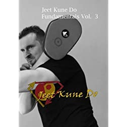 Jeet Kune Do Fundamentals Volume 3