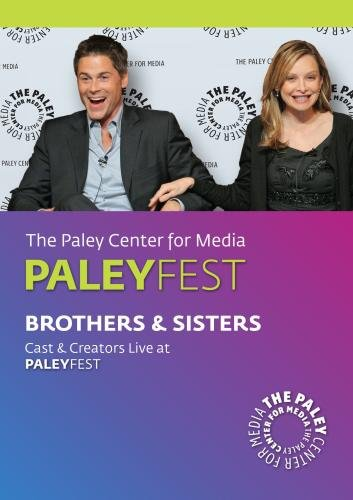 Brothers & Sisters: Cast & Creators Live at Paley