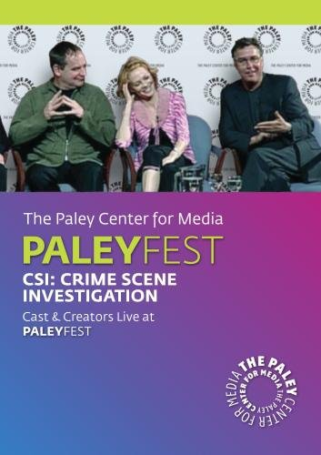 CSI: Crime Scene Investigation: Cast & Creators Live at Paley