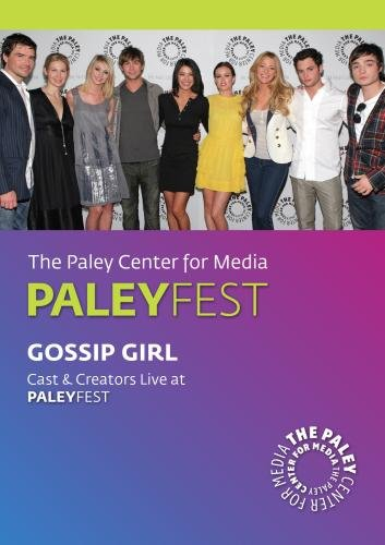 Gossip Girl: Cast & Creators Live at Paley