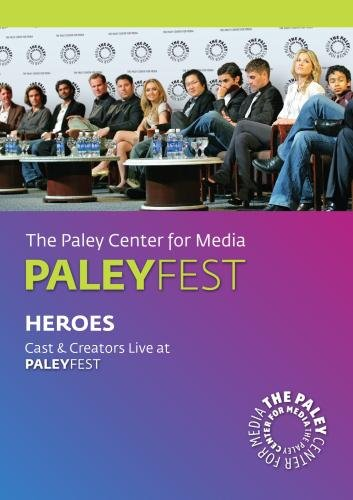 Heroes: Cast & Creators Live at Paley