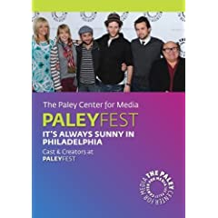 It's Always Sunny in Philadelphia: Cast & Creators Live at Paley