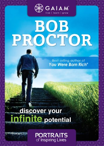 Gaiam Portraits of Inspiring Lives: Bob Proctor